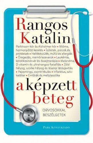 A képzett beteg - Rangos Katalin pdf epub