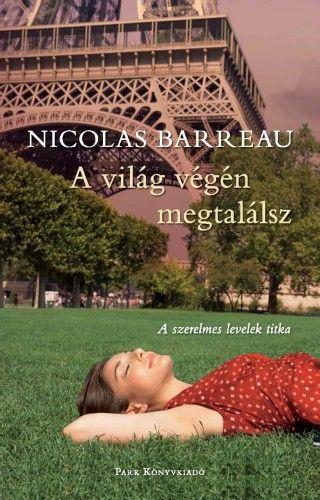 A világ végén megtalálsz - Nicolas Barreau |
