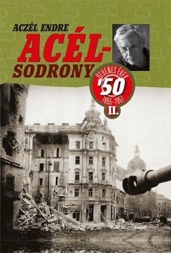 Acélsodrony 50 II. - Aczél Endre |