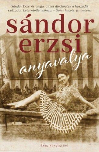 Anyavalya - Sándor Erzsi pdf epub