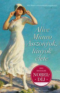Asszonyok, lányok élete - Alice Munro pdf epub