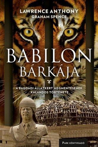Babilon bárkája - Anthony Lawrence |
