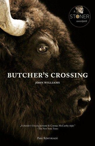Butcher's Crossing - John Williams |