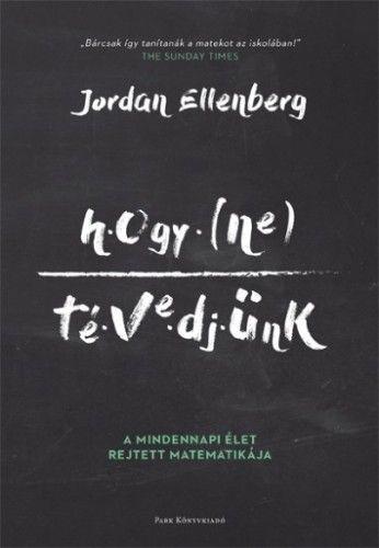 Hogy ne tévedjünk - Jordan Ellenberg |