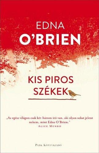 Kis piros székek - Edna O'Brien pdf epub