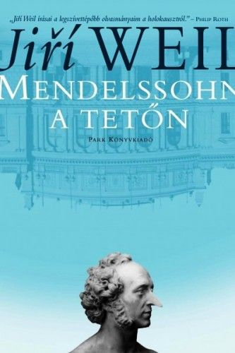 Mendelssohn a tetőn