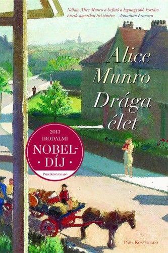 Drága élet - Alice Munro pdf epub