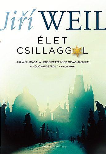 Élet csillaggal - Jiří Weil pdf epub