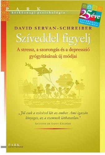 Szíveddel figyelj - David Servan-Schreiber pdf epub