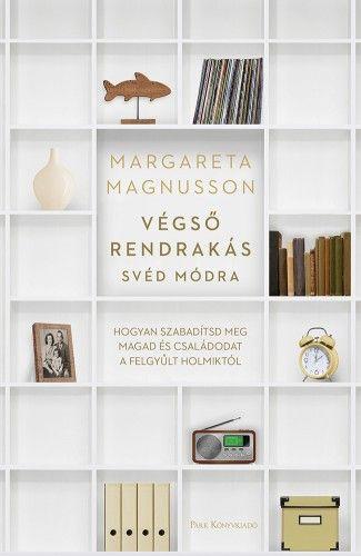 Végső rendrakás svéd módra - Margareta Magnusson pdf epub