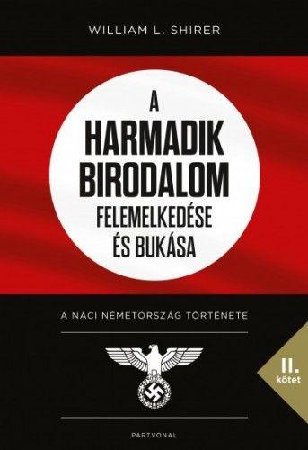 A Harmadik Birodalom felemelkedése és bukása II. -  pdf epub