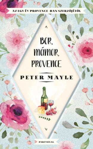 Bor, mámor, Provence