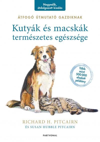 Kutyák és macskák természetes egészsége - Átfogó útmutató gazdiknak - Susan Hubble Pitcairn pdf epub