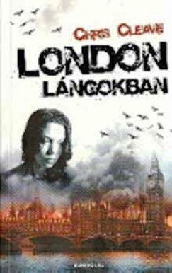 London lángokban - Chris Cleave pdf epub