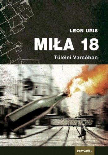 Mila 18 - Leon Uris pdf epub