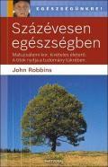 Százévesen egészségben - John Robbins pdf epub