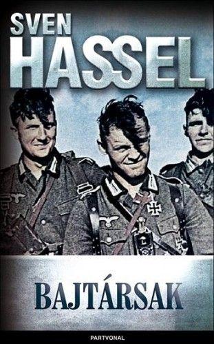 Bajtársak - Hassel Sven |