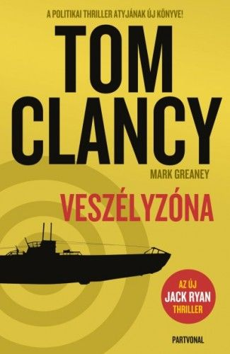 Veszélyzóna - Tom Clancy |