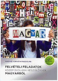 Felvételi feladatok középiskolába készülőknek magyarból