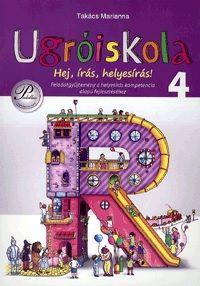 Ugróiskola - Hej, írás, helyesírás 4. osztály - Takács Marianna |