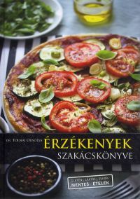 Érzékenyek szakácskönyve - dr. Tolnai Orsolya pdf epub