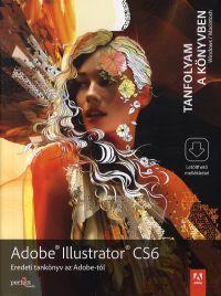 Adobe Illustrator CS6 - Eredeti tankönyv az Adobe-tól