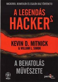 A legendás hacker 2. - A behatolás művészete Hackerek, behatolók és csalók igaz történetei
