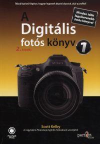 Scott Kelby - A Digitális fotós könyv 1. 2. kiadás