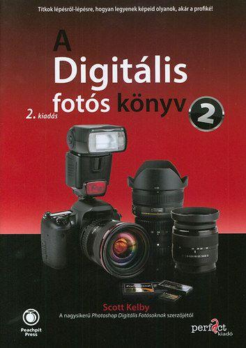 A digitális fotós könyv 2. - 2. kiadás