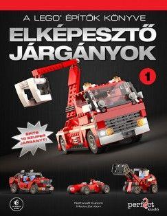 A LEGO építők könyve 1. - Elképesztő járgányok - Építs 10 szuper járgányt!