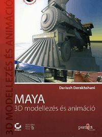 Maya - 3D modellezés és animáció (CD melléklettel) - Dariush Derakhshani pdf epub