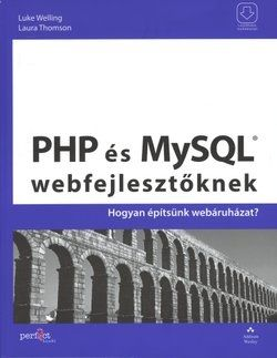 PHP és MySQL webfejlesztőknek - Hogyan építsünk webáruházat