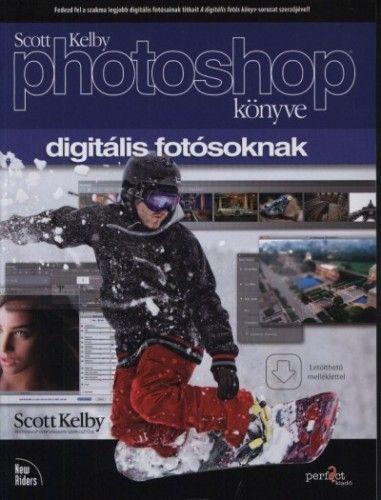 Scott Kelby Photoshop könyve digitális fotósoknak - CS6 és CC verzióhoz