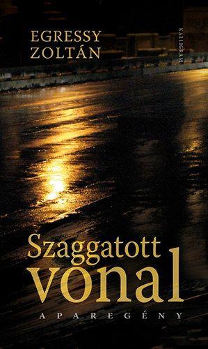 Szaggatott vonal - Egressy Zoltán pdf epub