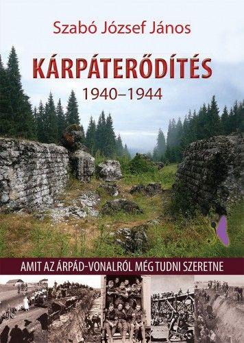 Kárpáterődítés 1940-1944