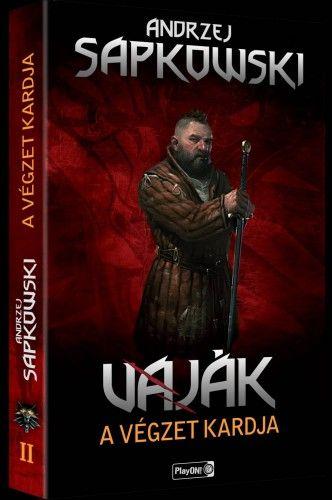 Vaják II. - A végzet kardja - Andrzej Sapkowski |