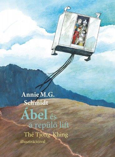 Ábel és a repülő lift - Annie M. G. Schmidt pdf epub