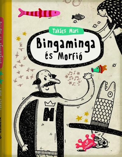 Bingaminga és Morfió