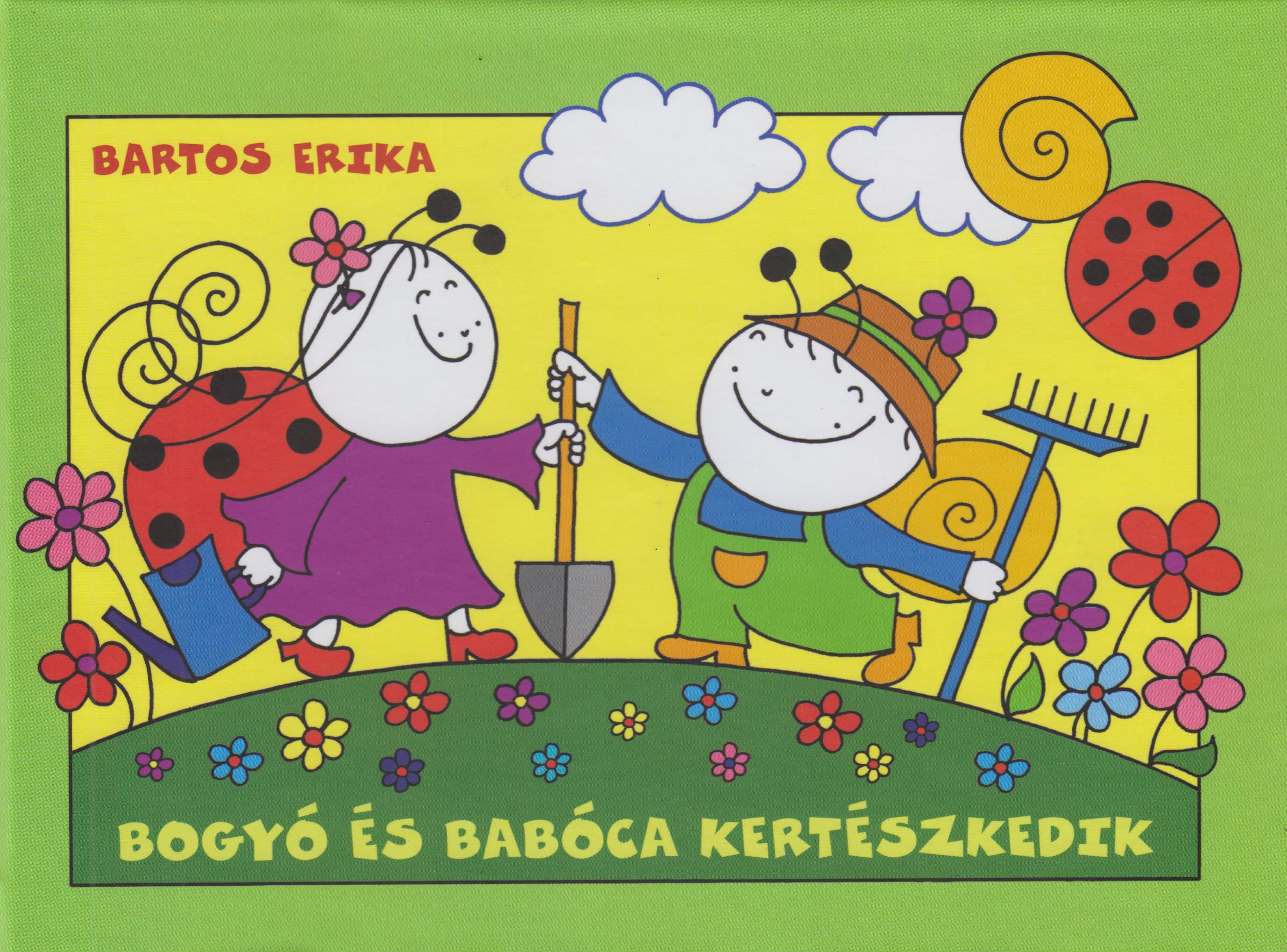 Bogyó és Babóca kertészkedik - Bartos Erika pdf epub