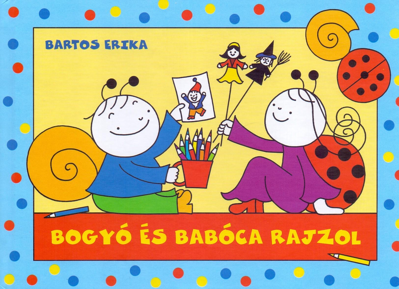 Bogyó és Babóca rajzol - Bartos Erika pdf epub