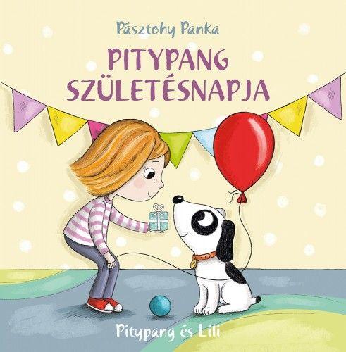 Pitypang születésnapja - Pásztohy Panka |