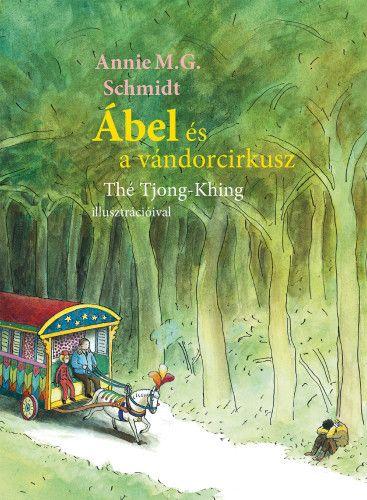 Ábel és a vándorcirkusz - Annie M. G. Schmidt pdf epub