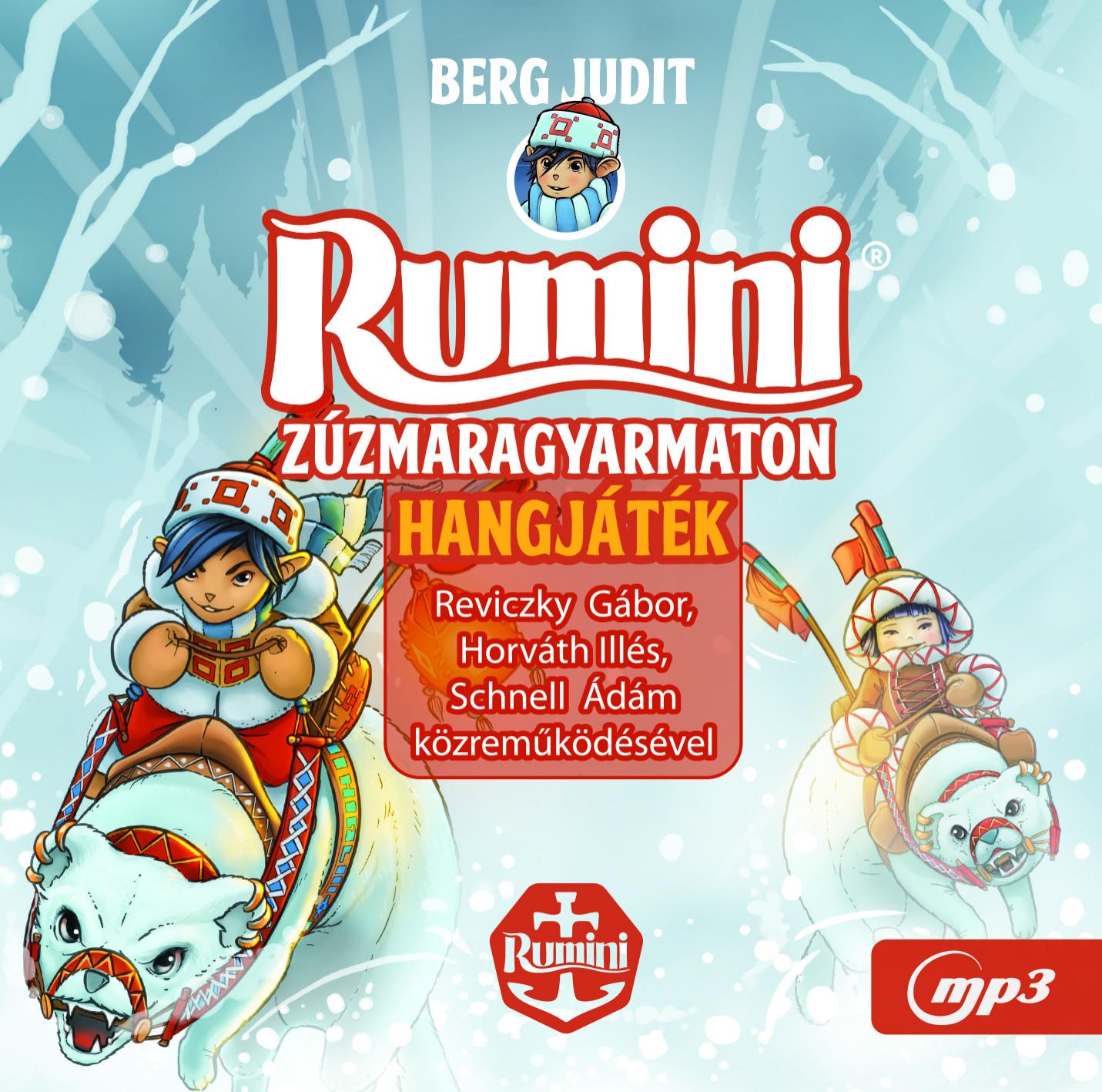 Rumini zúzmaragyarmaton - Hangoskönyv (Mp3) - Berg Judit pdf epub