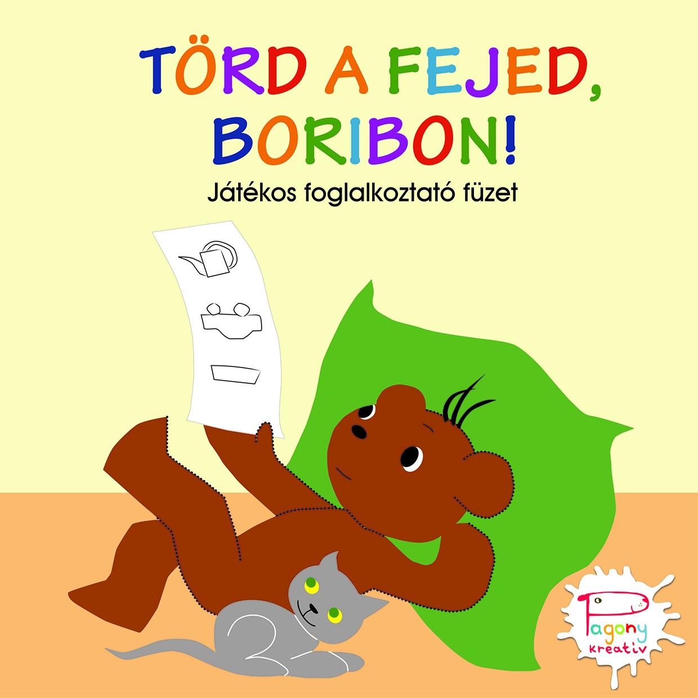 Törd a fejed, Boribon! - Marék Veronika pdf epub