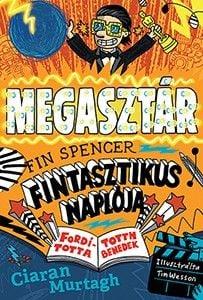 A megasztár - Fin Spencer fintasztikus naplója 2.