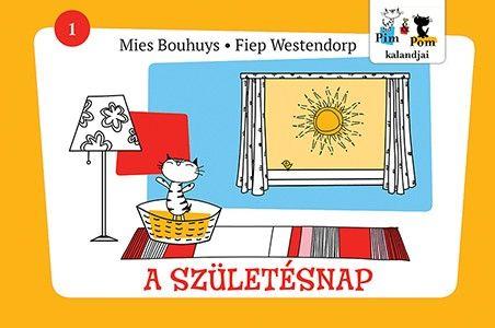 A születésnap - Pim és Pom kalandjai 1. - Fiep Westendorp pdf epub