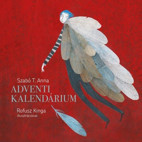 Adventi kalendárium - Szabó T. Anna pdf epub
