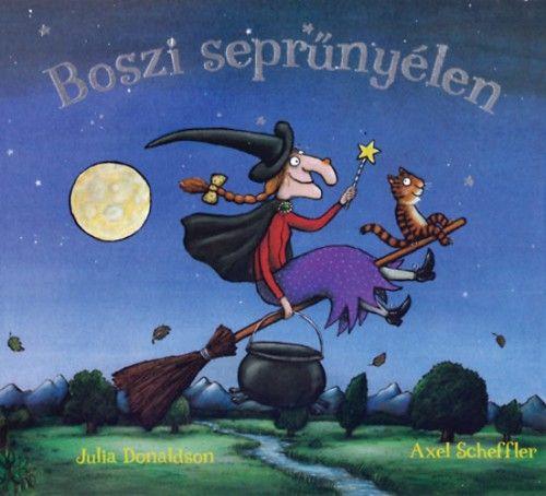 Boszi seprűnyélen - Axel Scheffler pdf epub