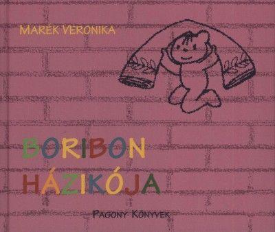 Boribon házikója - Marék Veronika |