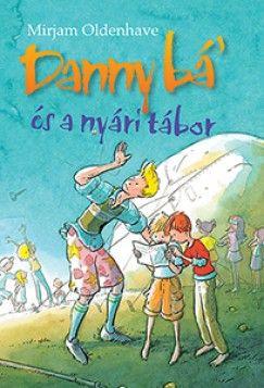 Danny bá' és a nyári tábor - Mirjam Oldenhave pdf epub